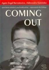 Okładka książki Coming out. Ujawnienie orientacji psychoseksualnej - zaproszenie do dialogu