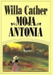 Okładka książki Moja Antonia Willa Cather