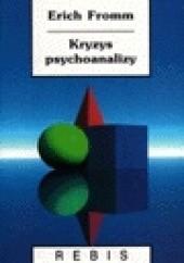 Okładka książki Kryzys psychoanalizy Erich Fromm