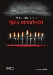 Okładka książki Łąka umarłych Marcin Pilis