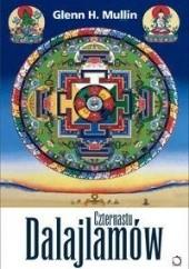 Okładka książki Czternastu dalajlamów - Spadkobiercy oświeconej mądrości. Glenn Mullin