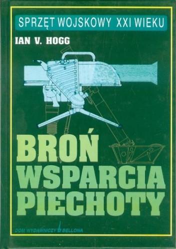Okładka książki Broń wsparcia piechoty Ian V. Hogg