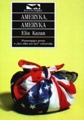 Okładka książki Ameryka, Ameryka Elia Kazan