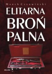 Okładka książki Elitarna broń palna Marek Czerwiński