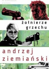 Okładka książki Żołnierze grzechu Andrzej Ziemiański