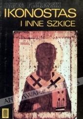 Okładka książki Ikonostas i inne szkice Paweł Aleksandrowicz Florenski