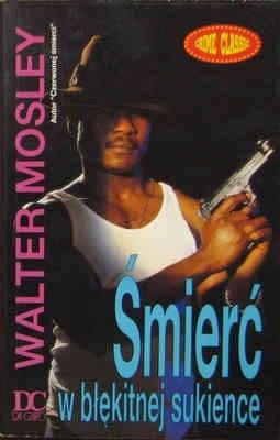 Okładka książki Śmierć w błękitnej sukience Walter Mosley