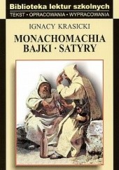 Okładka książki Monachomachia, bajki, satyry Ignacy Krasicki