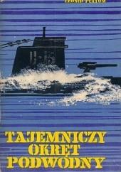 Okładka książki Tajemniczy okręt podwodny Leonid Płatow