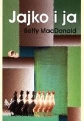 Okładka książki Jajko i ja Betty MacDonald