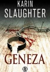 Okładka książki Geneza Karin Slaughter