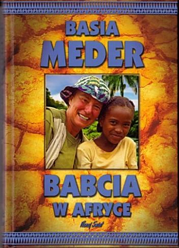 Okładka książki Babcia w Afryce Barbara Meder
