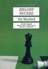 Okładka książki Zielony rycerz Iris Murdoch