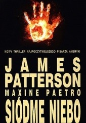 Okładka książki Siódme niebo James Patterson,Maxine Paetro