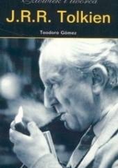 Okładka książki J.R.R. Tolkien. Człowiek i twórca Teodoro Gómez