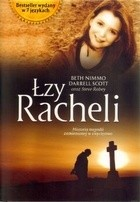 Okładka książki Łzy Racheli Beth Nimmo,Steve Rabey,Darrell Scott
