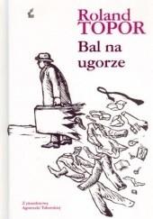 Okładka książki Bal na ugorze Roland Topor