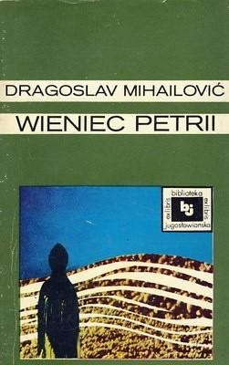 Okładka książki Wieniec Petrii Dragoslav Mihailović
