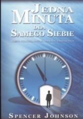 Okładka książki Jedna minuta dla samego siebie Spencer Johnson