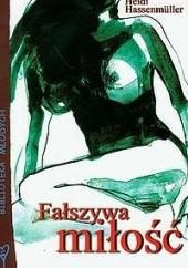 Okładka książki Fałszywa miłość Heidi Hassenmüller