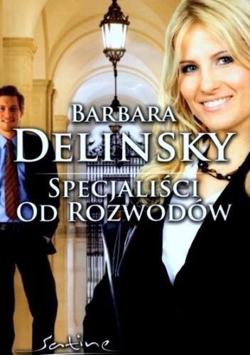 Okładka książki Specjaliści od rozwodów Barbara Delinsky