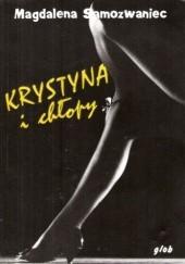 Okładka książki Krystyna i chłopy Magdalena Samozwaniec