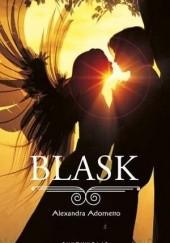 Okładka książki Blask Alexandra Adornetto