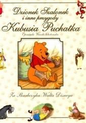 Okładka książki Dzionek Szalonek i inne przygody Kubusia Puchatka Wanda Chotomska