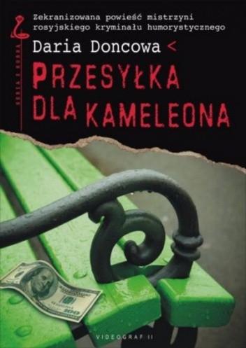 Okładka książki Przesyłka dla kameleona Daria Doncowa