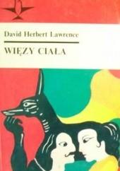 Okładka książki Więzy ciała David Herbert Lawrence
