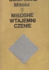 Okładka książki Miłosne wtajemniczenie (fragment pamiętników kawalera Waldemara de L...) Oskar Miłosz