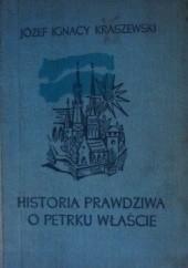 Okładka książki Historia prawdziwa o Petrku Właście Palatynie