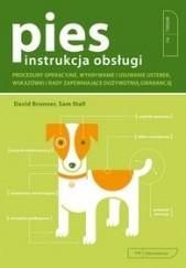 Okładka książki Pies - instrukcja obsługi. Sam Stall,David Brunner