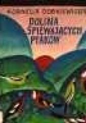 Okładka książki Dolina Śpiewających Ptaków Kornelia Dobkiewiczowa