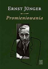 Okładka książki Promieniowania Ernst Jünger