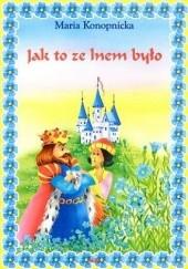 Okładka książki Jak to ze lnem było Maria Konopnicka