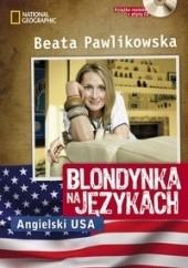 Okładka książki Blondynka na językach. Angielski USA Beata Pawlikowska