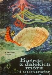 Okładka książki Baśnie z dalekich mórz i oceanów Wanda Markowska,Anna Milska