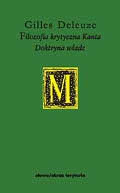 Okładka książki Filozofia krytyczna Kanta: doktryna władz Gilles Deleuze