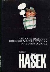 Okładka książki Nieznane przygody dobrego wojaka Szwejka i inne opowiadania Jaroslav Hašek