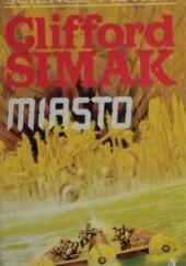 Okładka książki Miasto Clifford D. Simak