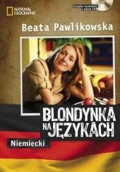 Okładka książki Blondynka na językach - Niemiecki Beata Pawlikowska