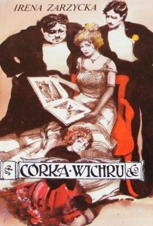 Okładka książki Córka wichru Irena Zarzycka