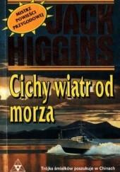 Okładka książki Cichy wiatr od morza Jack Higgins