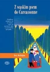 Okładka książki Z wąskim psem do Carcassonne Terry Darlington