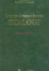 Okładka książki Dialogi Lucius Annaeus Seneca (Seneka)