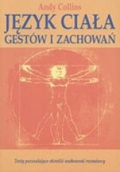 Okładka książki Język ciała, gestów i zachowań Andy Collins