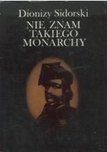Okładka książki Nie znam takiego monarchy. Jan Kiliński