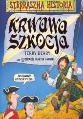 Okładka książki Krwawa Szkocja Terry Deary