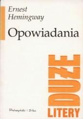 Okładka książki Opowiadania Ernest Hemingway